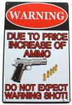 Warning Due To Price Increase Of Ammo
